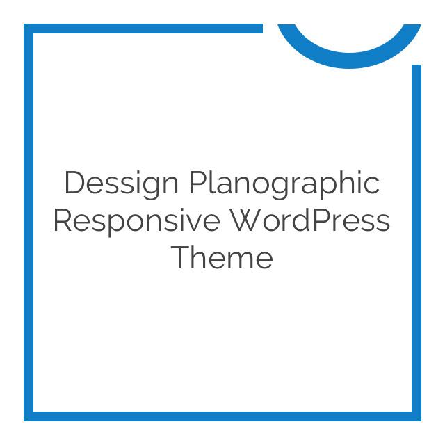 Dessign Planographic Responsive WordPress Theme 2.0