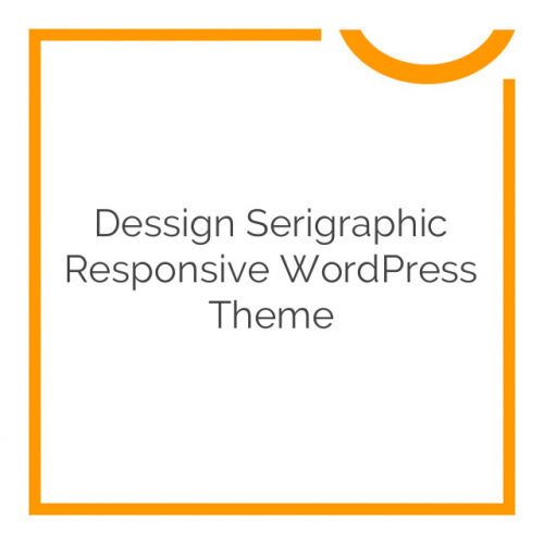 Dessign Serigraphic Responsive WordPress Theme 2.0