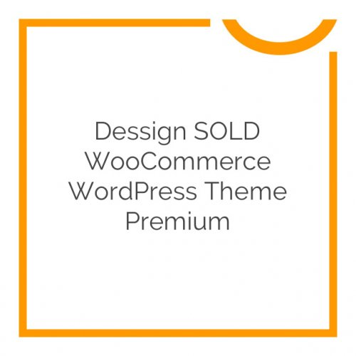 Dessign SOLD WooCommerce WordPress Theme Premium 3.0.0
