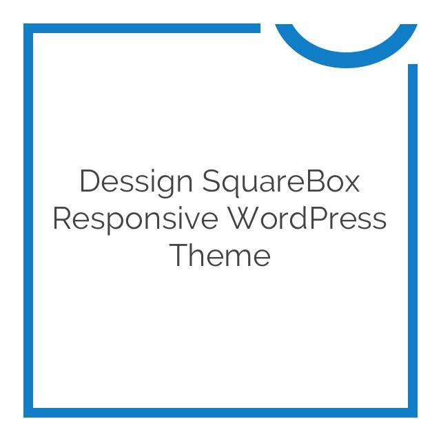 Dessign SquareBox Responsive WordPress Theme 2.0