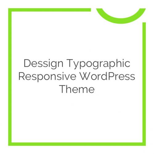 Dessign Typographic Responsive WordPress Theme 2.0