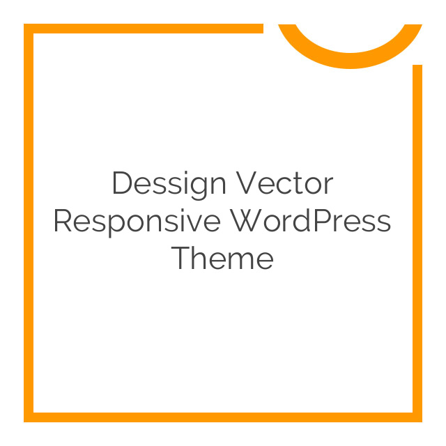 Dessign Vector Responsive WordPress Theme 2.0.1