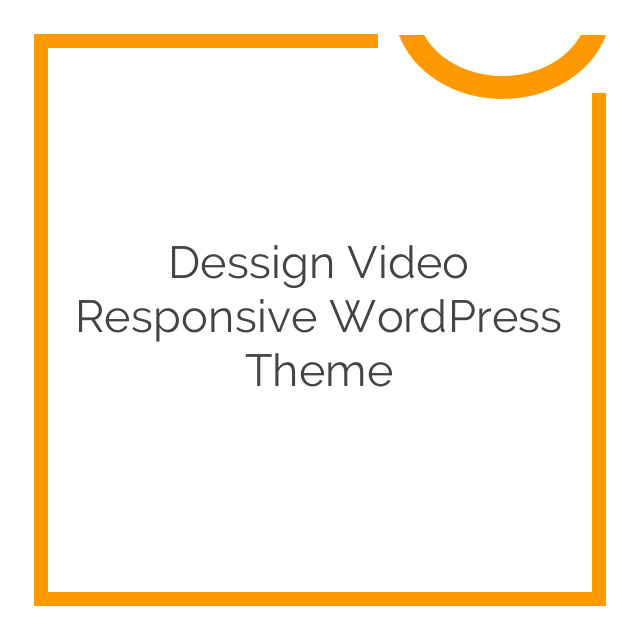 Dessign Video Responsive WordPress Theme 2.0 download - Nobuna