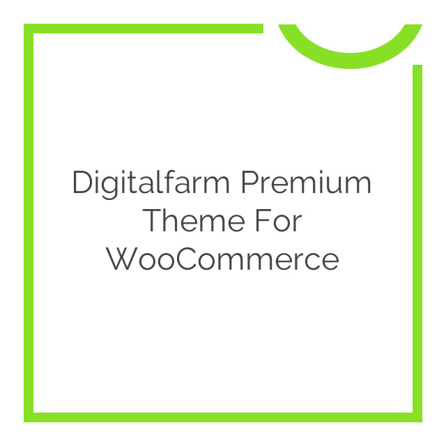 Digitalfarm Premium Theme for WooCommerce 1.4.3