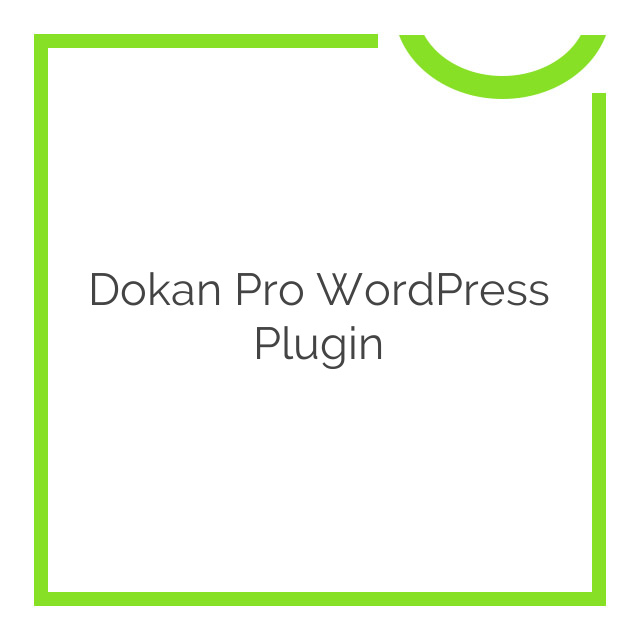 Dokan Pro WordPress Plugin 2.7.1