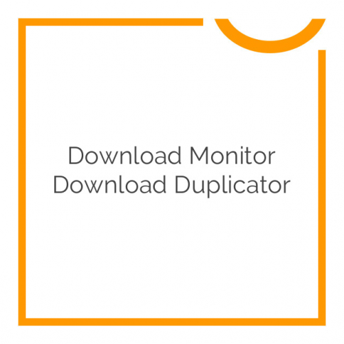 Download Monitor Download Duplicator 1.0.1