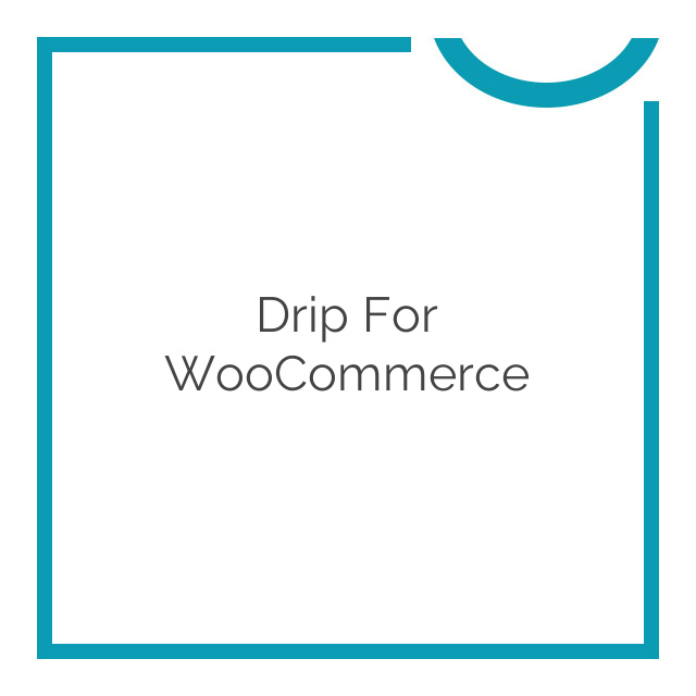 Drip for WooCommerce 1.2.9