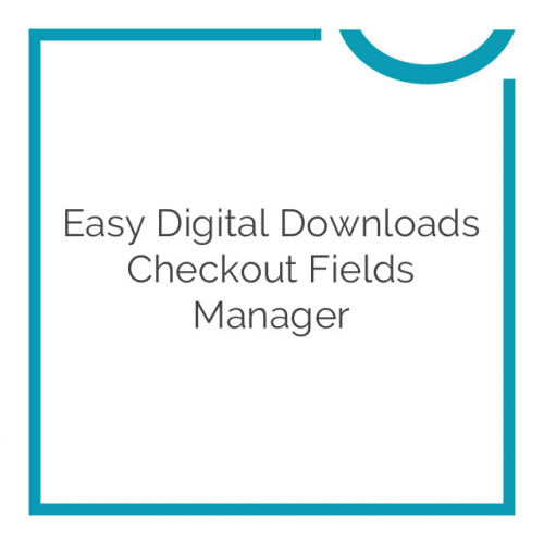 Easy Digital Downloads Checkout Fields Manager 2.1.1