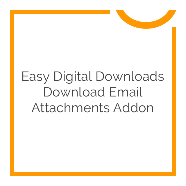 Easy Digital Downloads Download Email Attachments Addon 1.1.1