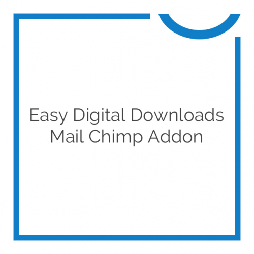 Easy Digital Downloads Mail Chimp Addon 2.5.6