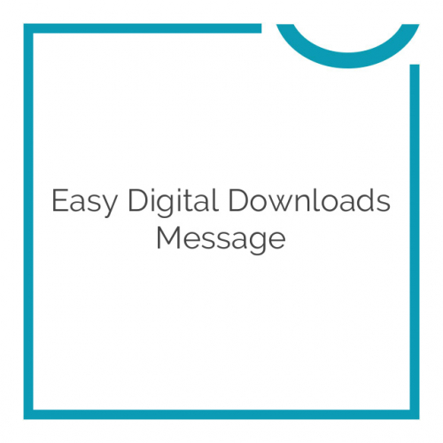 Easy Digital Downloads Message 1.2