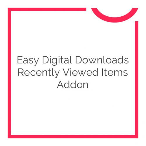 Easy Digital Downloads Recently Viewed Items Addon 1.0.2