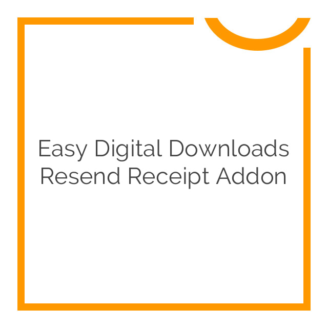 Easy Digital Downloads Resend Receipt Addon 1.0.0