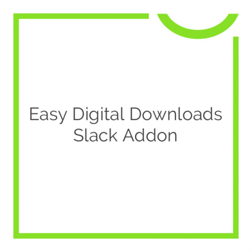 Easy Digital Downloads Slack Addon 1.1.0