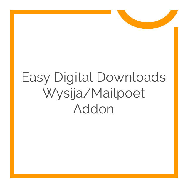 Easy Digital Downloads Wysija/Mailpoet Addon 1.4
