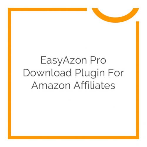 EasyAzon Pro Download Plugin for Amazon Affiliates 4.0.13