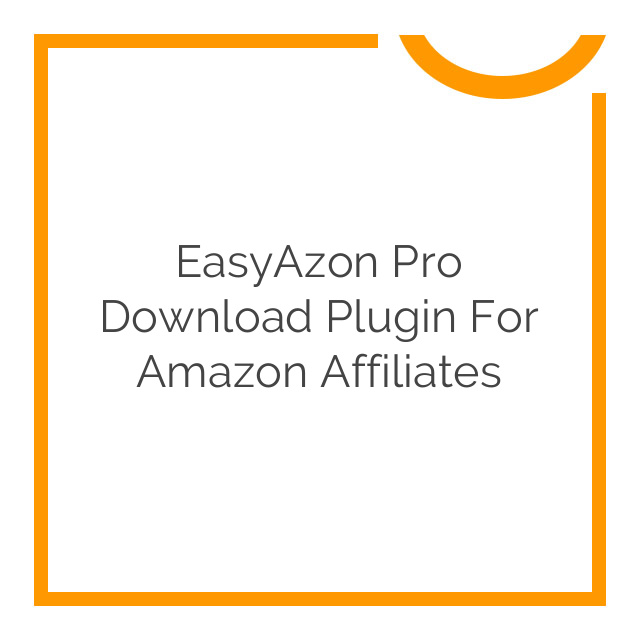 EasyAzon Pro Download Plugin for Amazon Affiliates 4.0.13