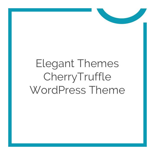 Elegant Themes CherryTruffle WordPress Theme 6.3.6
