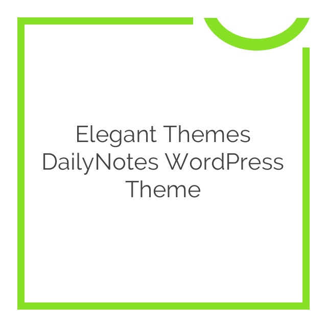 Elegant Themes DailyNotes WordPress Theme 5.8.6