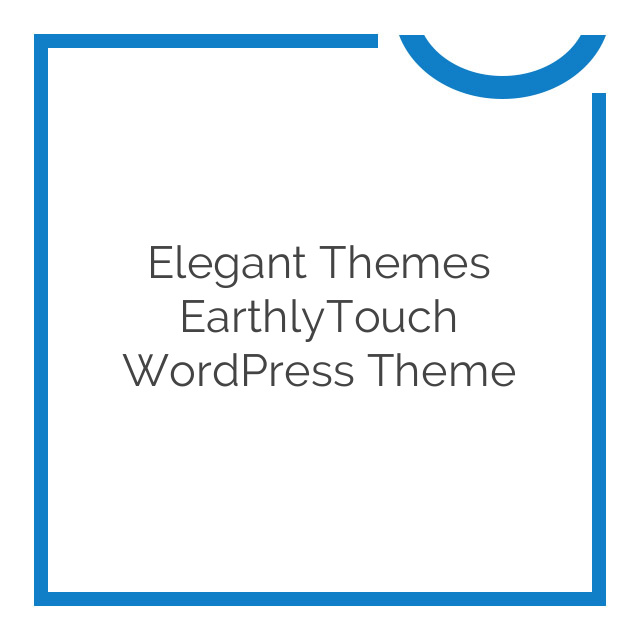 Elegant Themes EarthlyTouch WordPress Theme 5.0.6