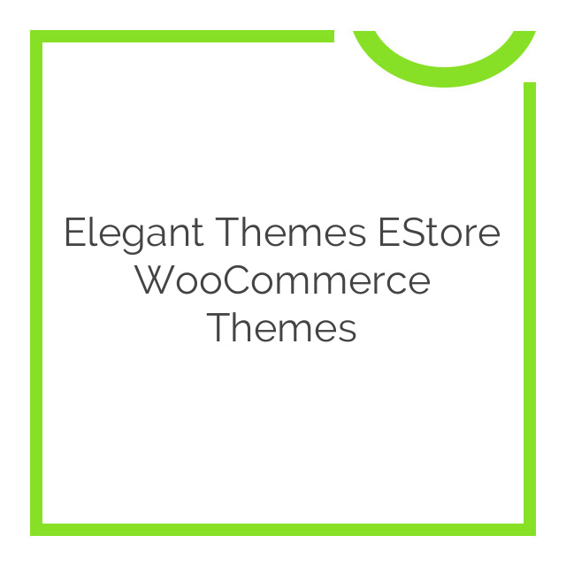 Elegant Themes eStore WooCommerce Themes 5.1.12