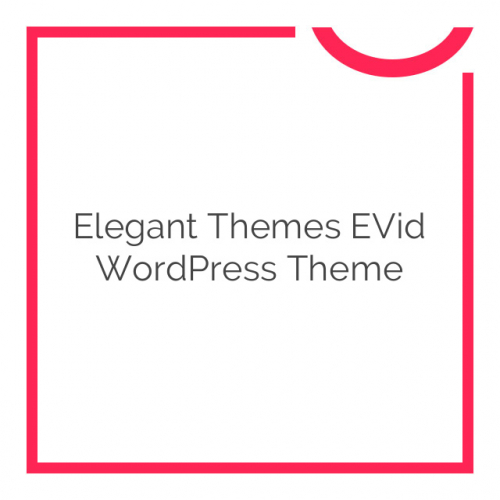Elegant Themes eVid WordPress Theme 4.6.6