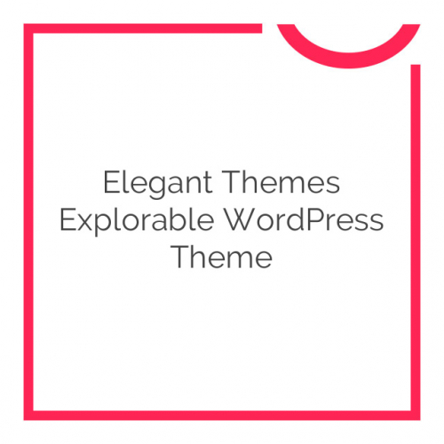 Elegant Themes Explorable WordPress Theme 1.9.8