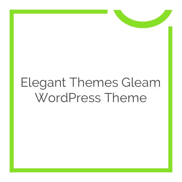 Elegant Themes Gleam WordPress Theme 2.8.6
