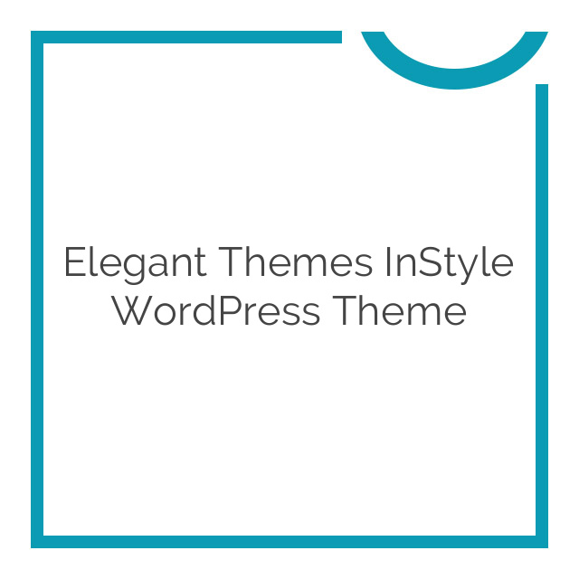 Elegant Themes InStyle WordPress Theme 4.0.7
