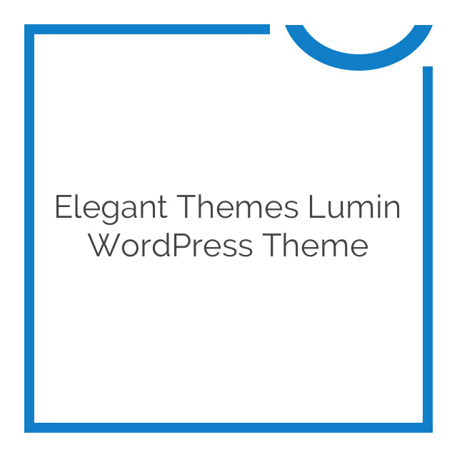 Elegant Themes Lumin WordPress Theme 4.8.6
