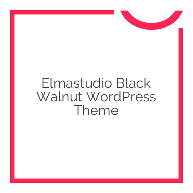 Elmastudio Black Walnut WordPress Theme 1.0.3