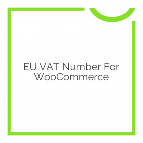EU VAT Number for WooCommerce 2.3.4