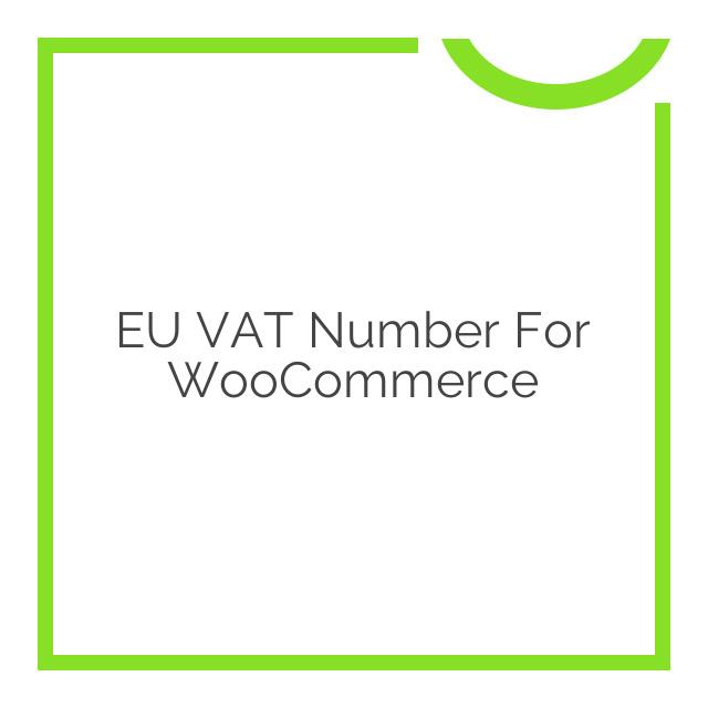 EU VAT Number for WooCommerce 2.3.4