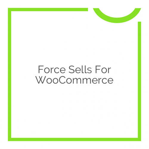 Force Sells for WooCommerce 1.1.14