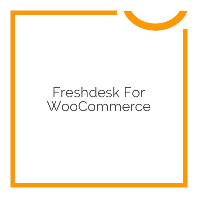Freshdesk for WooCommerce 1.1.10