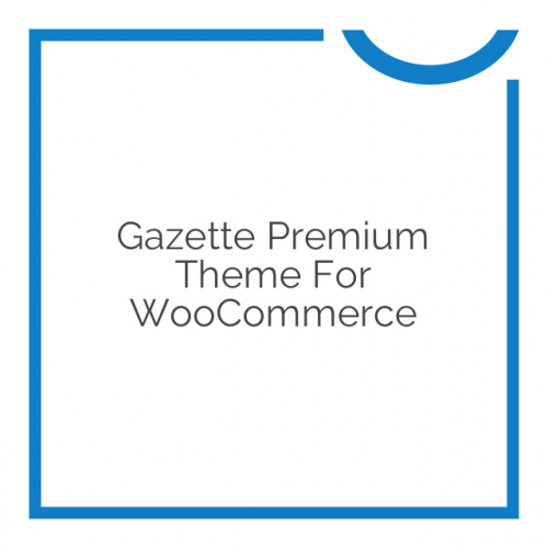 Gazette Premium Theme for WooCommerce 2.10.1