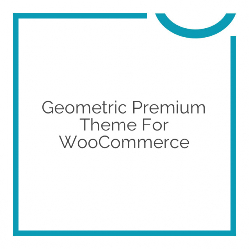 Geometric Premium Theme for WooCommerce 2.4.4