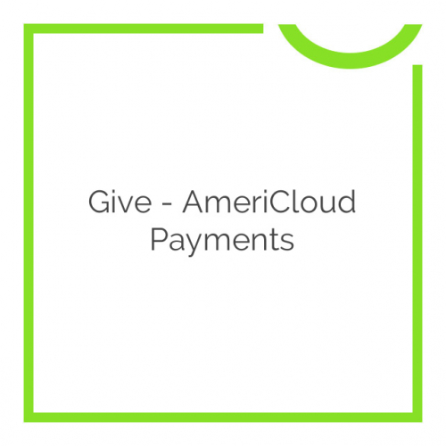 Give – AmeriCloud Payments 1.2.0