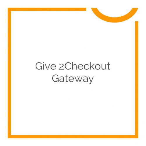 Give 2Checkout Gateway 1.0.2