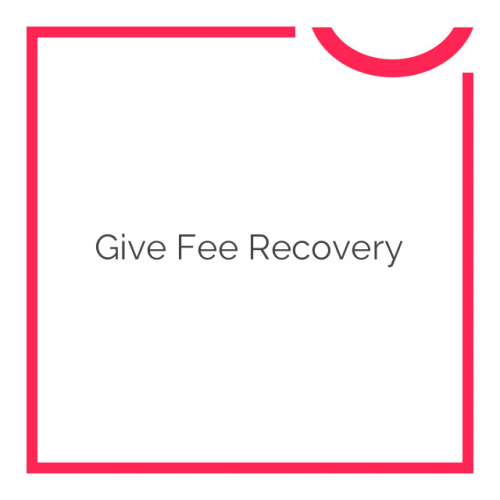 Give Fee Recovery 1.3.2