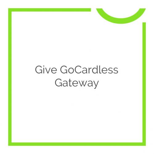 Give GoCardless Gateway 1.0.0