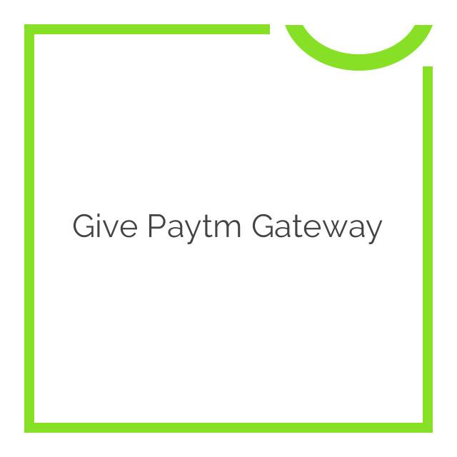 Give Paytm Gateway 1.0.0