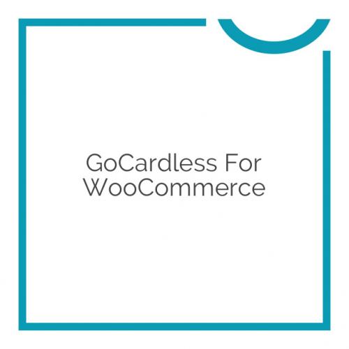 GoCardless for WooCommerce 2.4.7