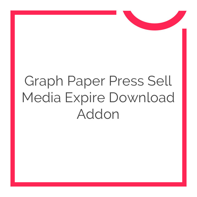 Graph Paper Press Sell Media Expire Download Addon 1.0.0