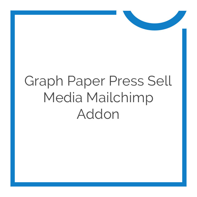 Graph Paper Press Sell Media Mailchimp Addon 2.1