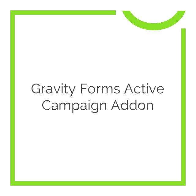 Gravity Forms Active Campaign Addon 1.4.3