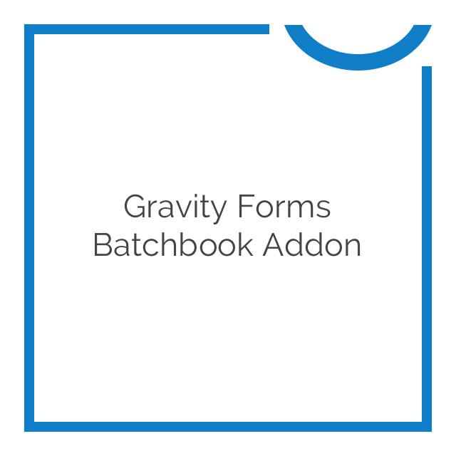 Gravity Forms Batchbook Addon 1.2.1