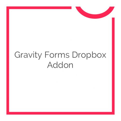 Gravity Forms Dropbox Addon 2.0.2