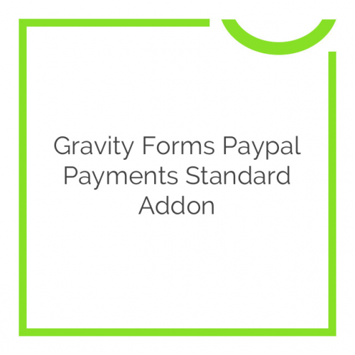 Gravity Forms Paypal Payments Standard Addon 2.8.1