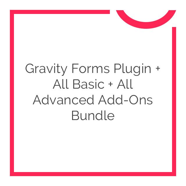 Gravity Forms Plugin + All Basic + All Advanced Add-Ons Bundle 2017